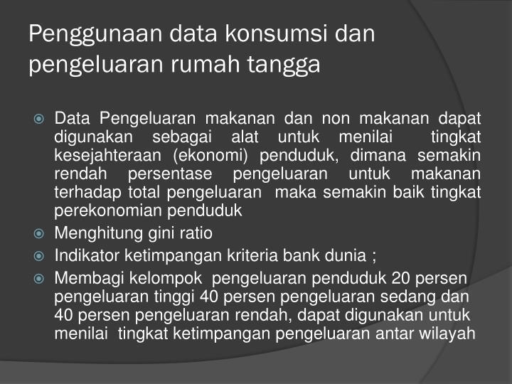 Penggunaan data konsumsi dan pengeluaran rumah tangga