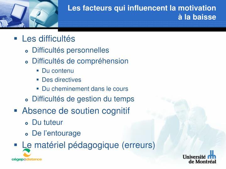 Les facteurs qui influencent la motivation à la baisse