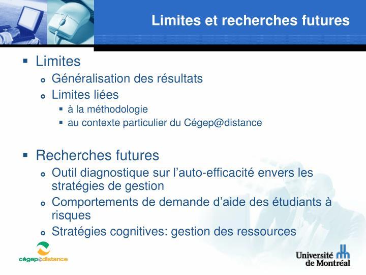 Limites et recherches futures