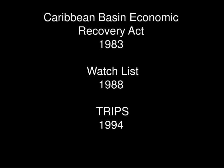 Caribbean Basin Economic Recovery Act