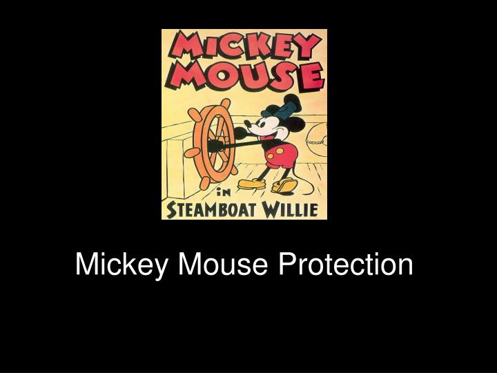 Mickey Mouse Protection