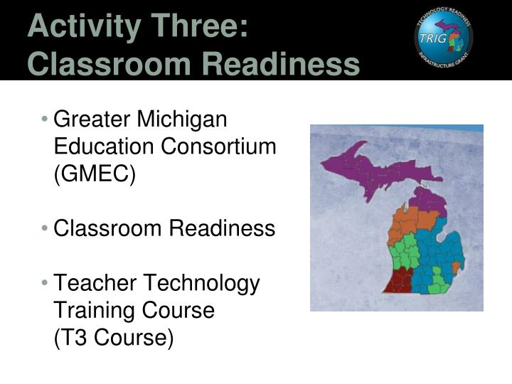 Activity three classroom readiness