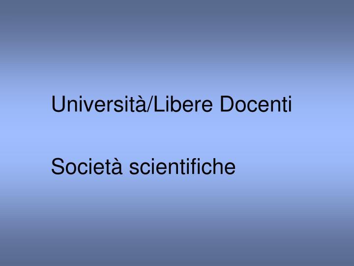 Università/Libere Docenti