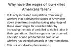 why have the wages of low skilled americans fallen