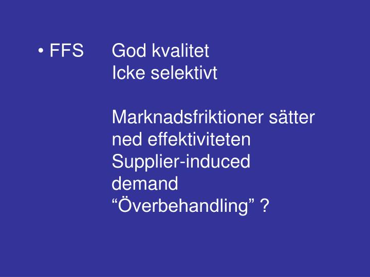 • FFSGod kvalitet