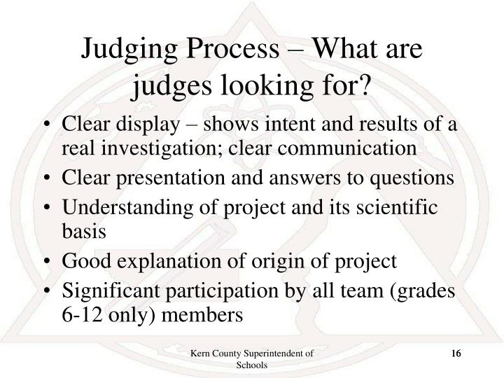 Judging Process – What are judges looking for?