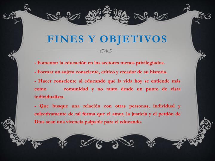 Fines y objetivos