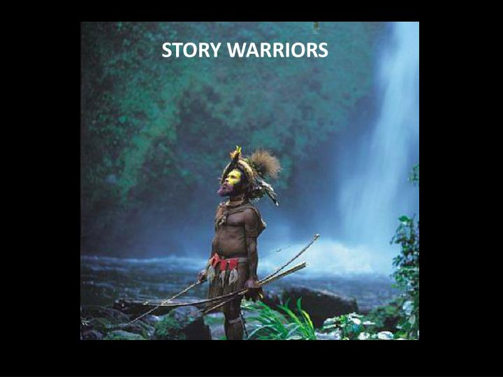 Story warriors