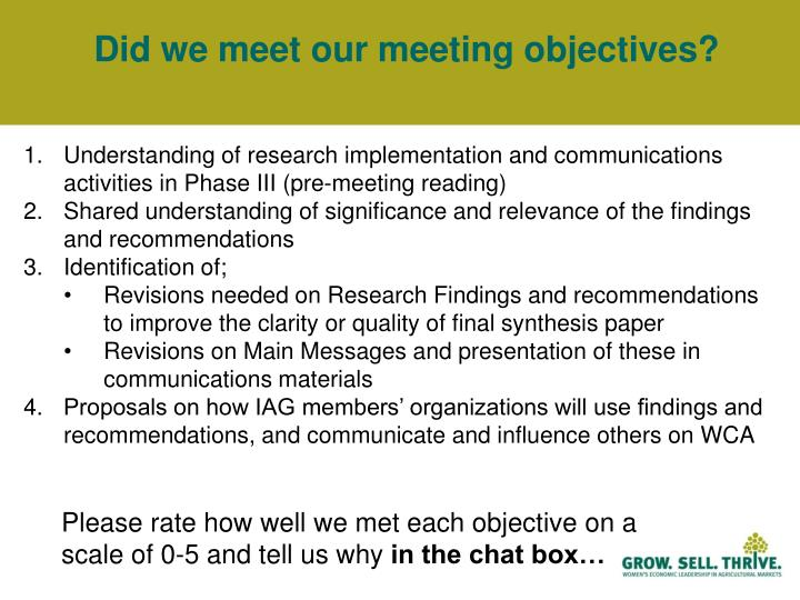 Did we meet our meeting objectives?
