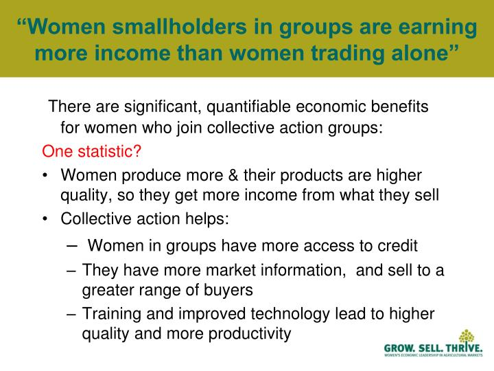 """Women smallholders in groups are earning more income than women trading alone"""