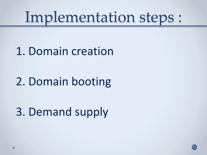 Implementation steps :
