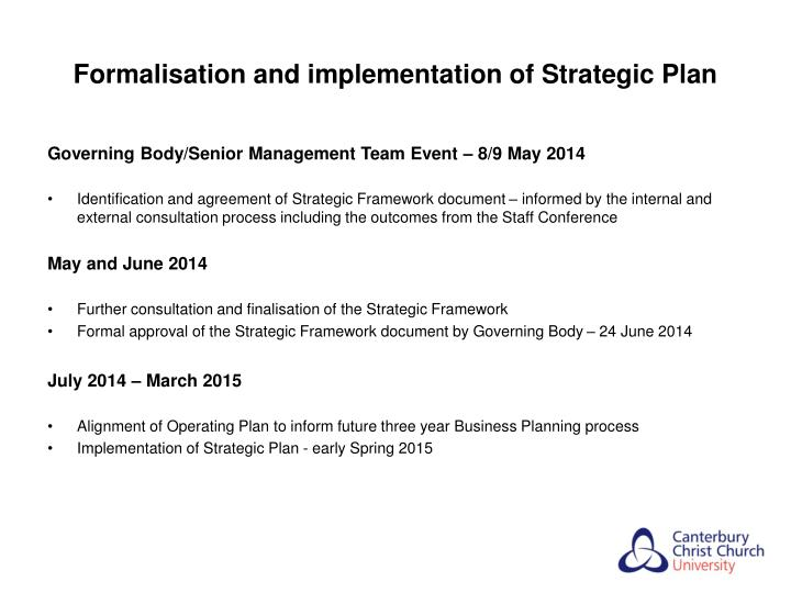 Formalisation and implementation of Strategic Plan