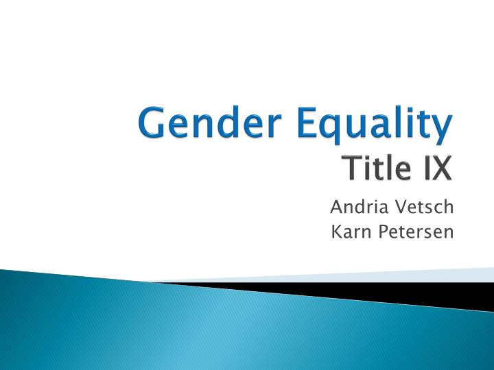 the role of title ix in providing gender equality in collegiate sports Athlete support for title ix the results show what characteristics shape support for title ix, thereby providing public support for gender equality in.