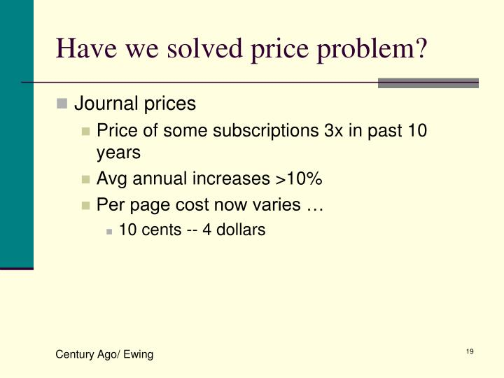 Have we solved price problem?