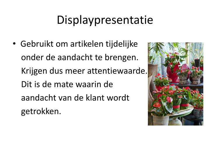 Displaypresentatie
