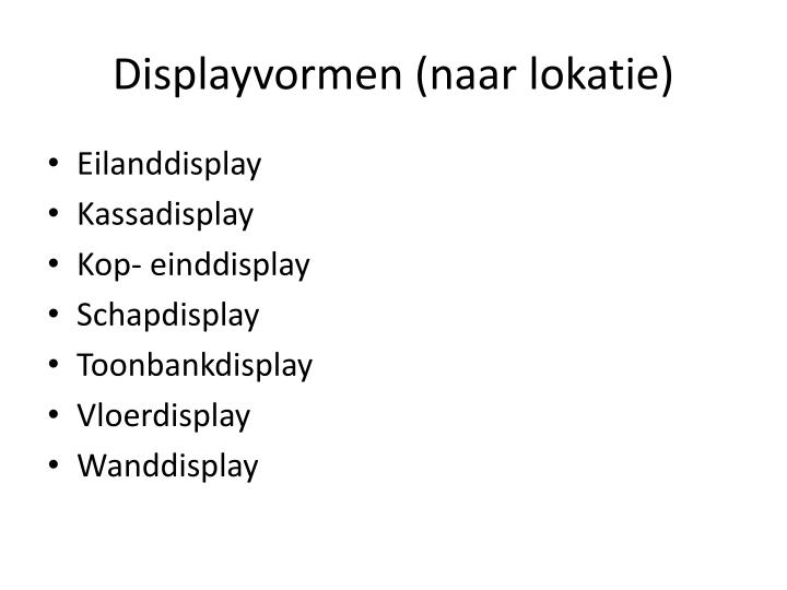 Displayvormen