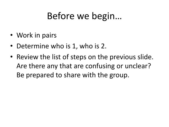 Before we begin…