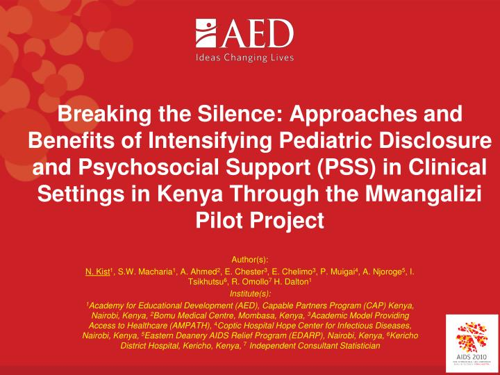 Breaking the Silence: Approaches and Benefits of Intensifying Pediatric Disclosure and Psychosocial ...