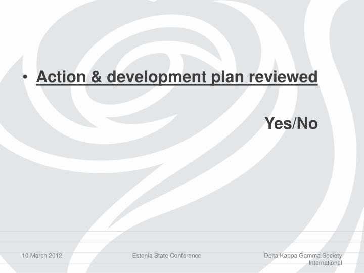 Action & development plan reviewed