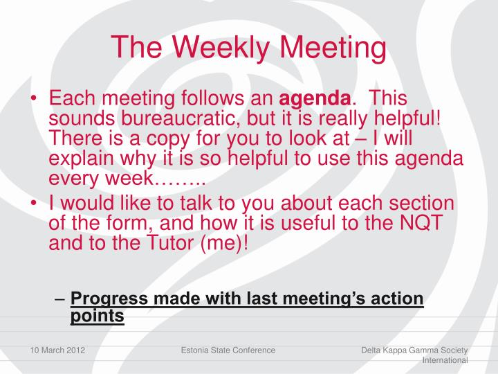 The Weekly Meeting