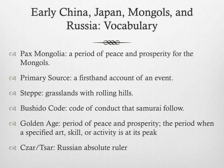 Early China, Japan, Mongols, and Russia: Vocabulary