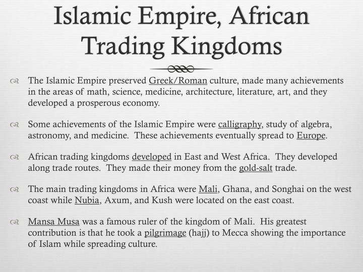 Islamic Empire, African Trading Kingdoms