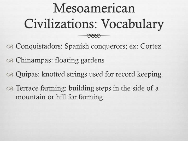 Mesoamerican Civilizations: Vocabulary