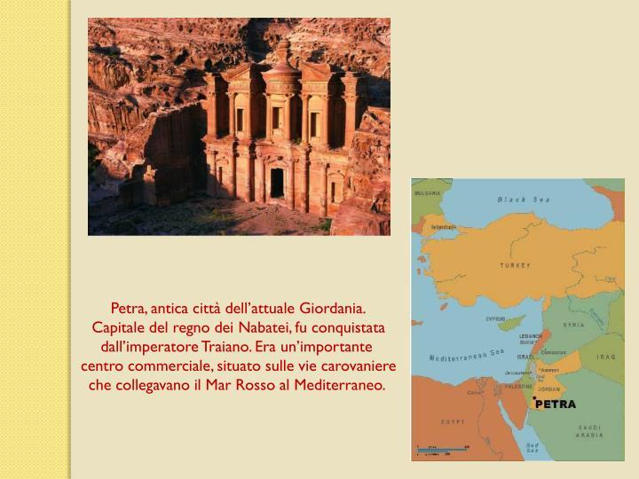 Petra, antica citt dellattuale Giordania.