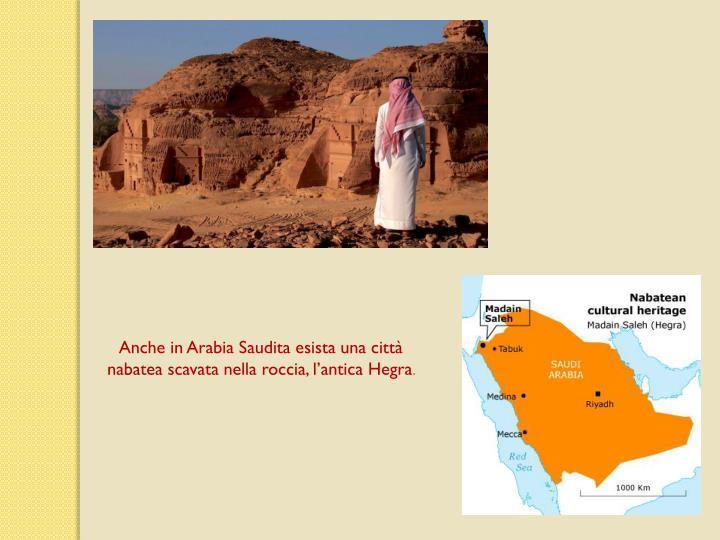 Anche in Arabia Saudita esista una citt