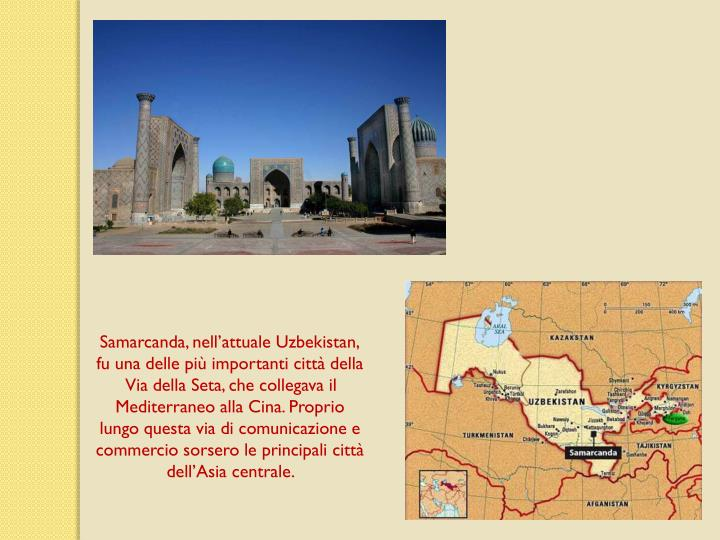 Samarcanda, nellattuale Uzbekistan,