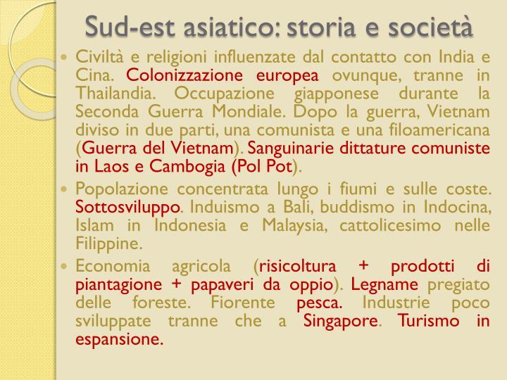 Sud-est asiatico: storia e societ