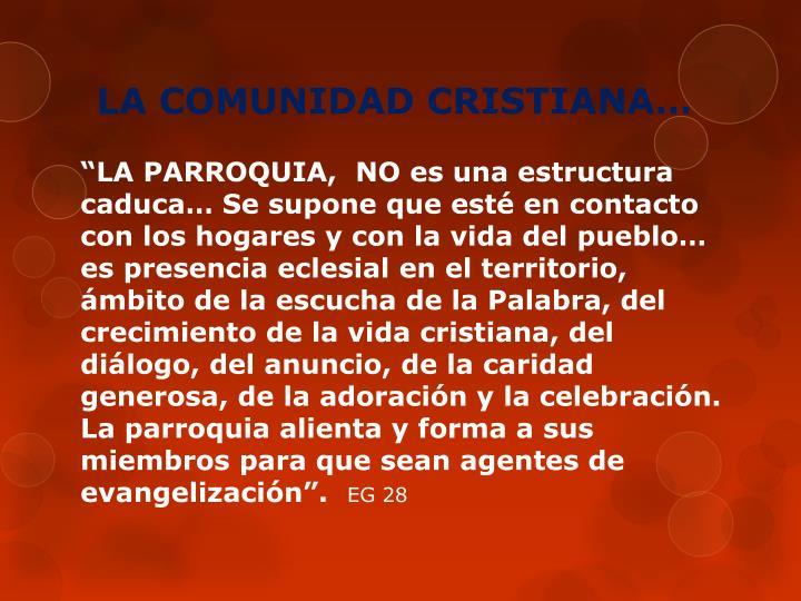 LA COMUNIDAD CRISTIANA…