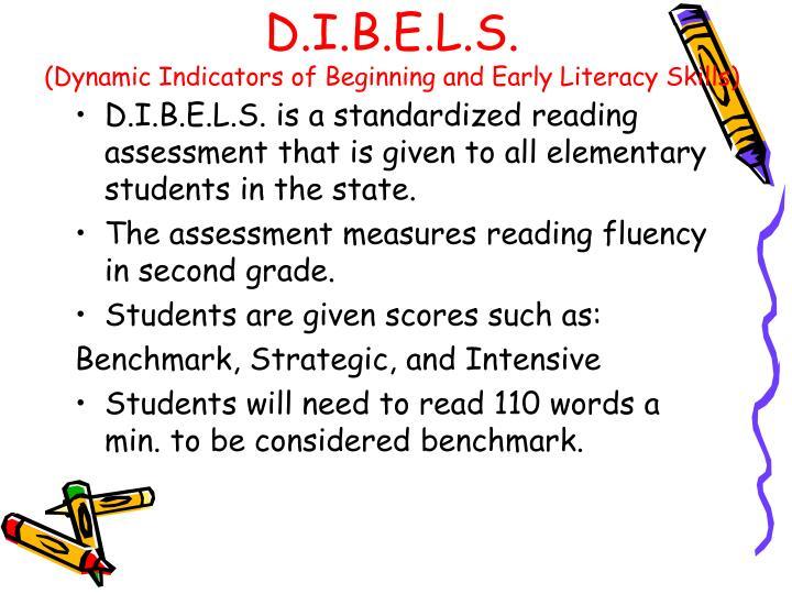 D.I.B.E.L.S.