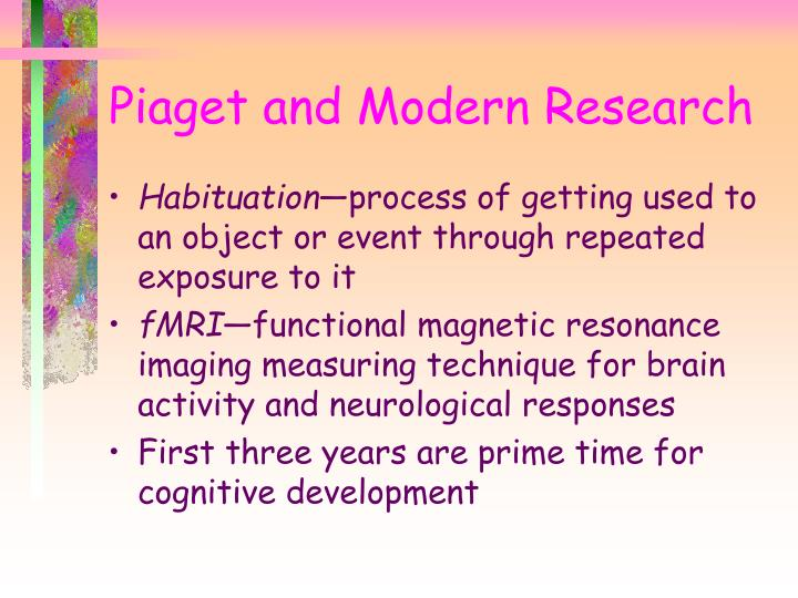 Piaget and Modern Research