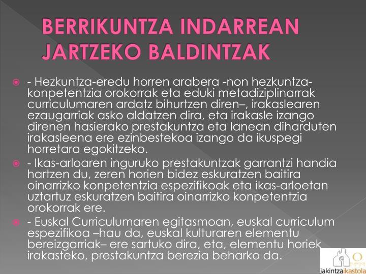 BERRIKUNTZA INDARREAN JARTZEKO BALDINTZAK