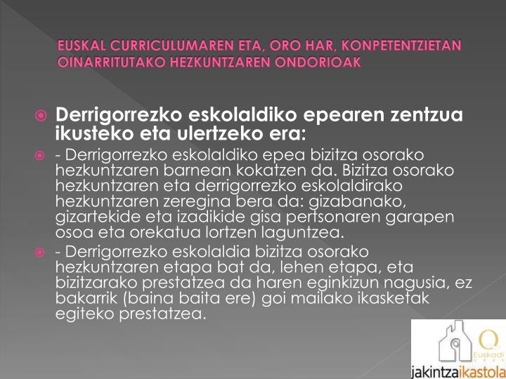 EUSKAL CURRICULUMAREN ETA, ORO HAR, KONPETENTZIETAN OINARRITUTAKO HEZKUNTZAREN ONDORIOAK