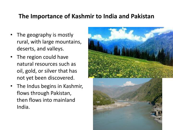 The Importance of Kashmir to India and Pakistan