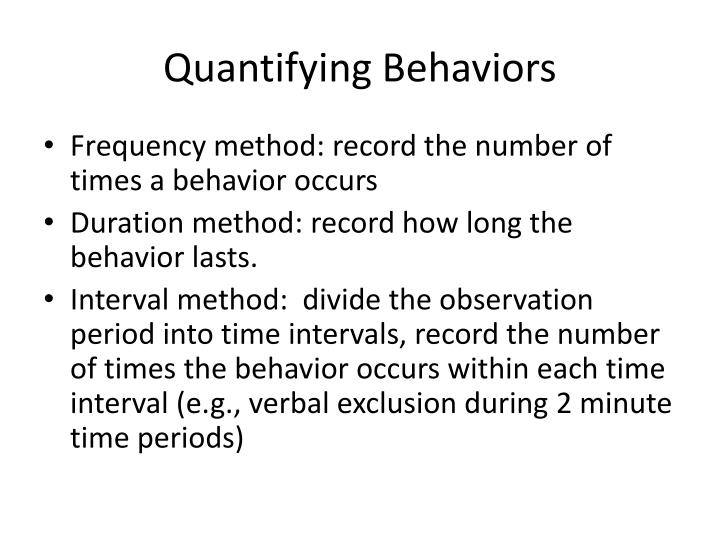 Quantifying Behaviors