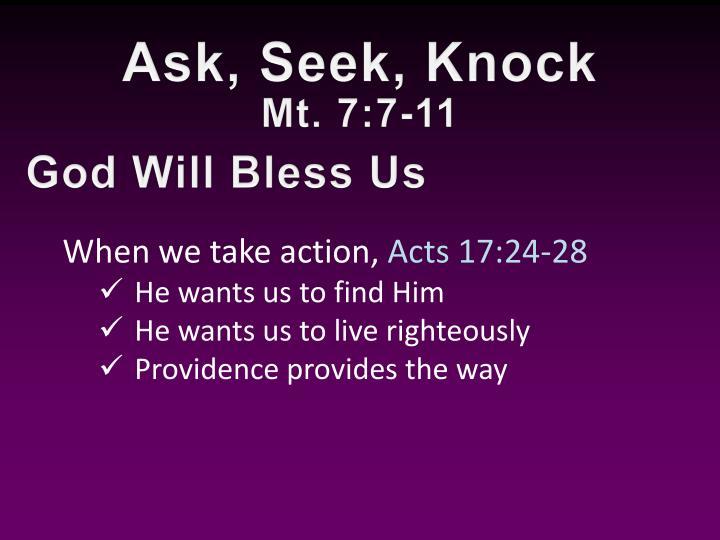 Ask, Seek, Knock