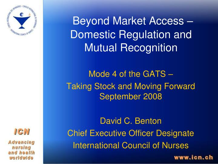 Beyond market access domestic regulation and mutual recognition