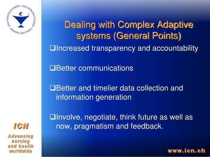 Dealing with Complex Adaptive systems (General Points)