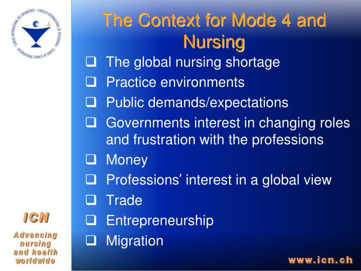 The Context for Mode 4 and Nursing
