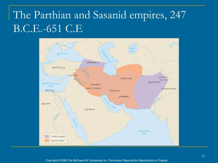 The Parthian and Sasanid empires, 247 B.C.E.-651 C.E