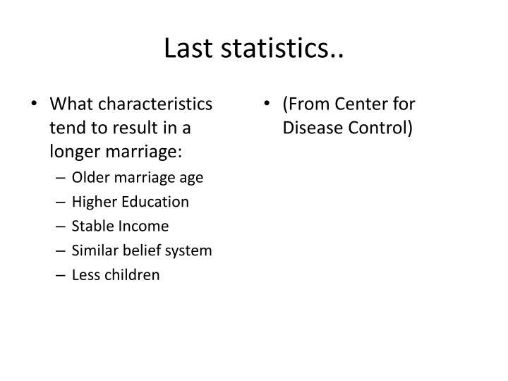 Last statistics..