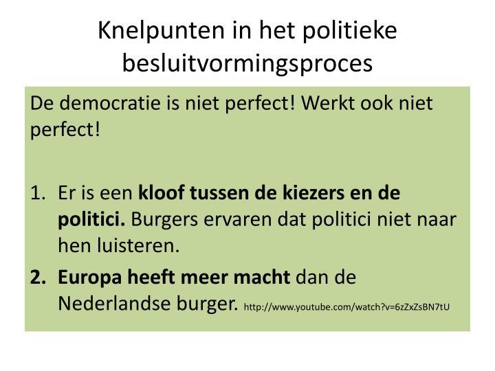 Knelpunten in het politieke besluitvormingsproces
