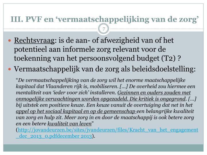 III. PVF en 'vermaatschappelijking