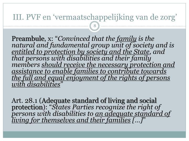 III. PVF en 'vermaatschappelijking van de zorg'