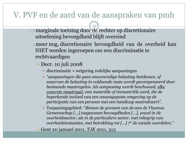 V. PVF en de aard van de aanspraken van
