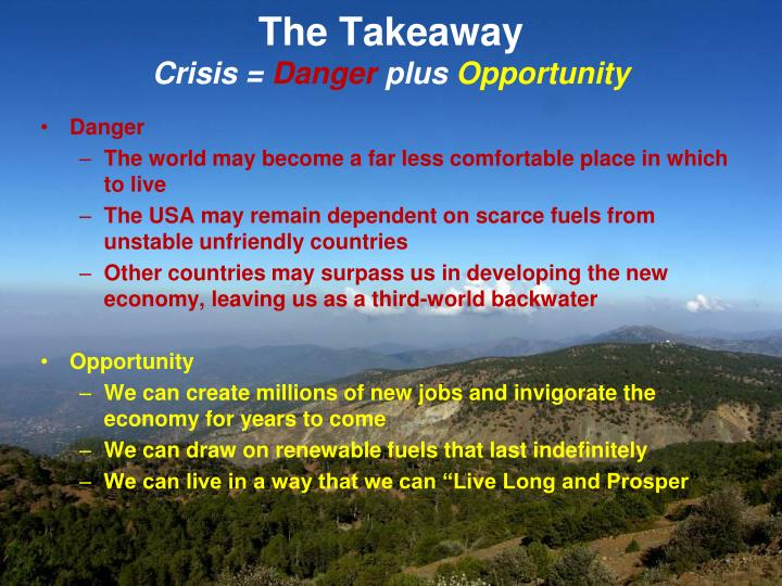 The takeaway crisis danger plus opportunity