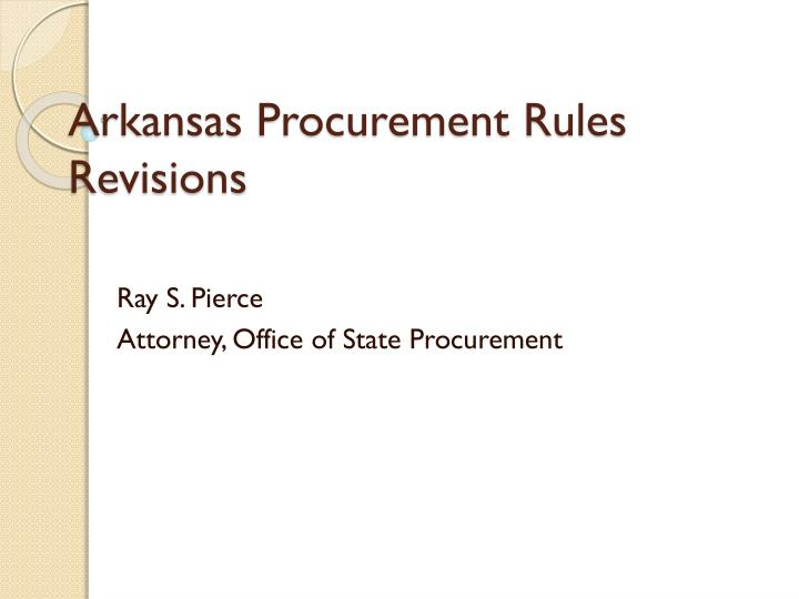 Arkansas procurement rules revisions